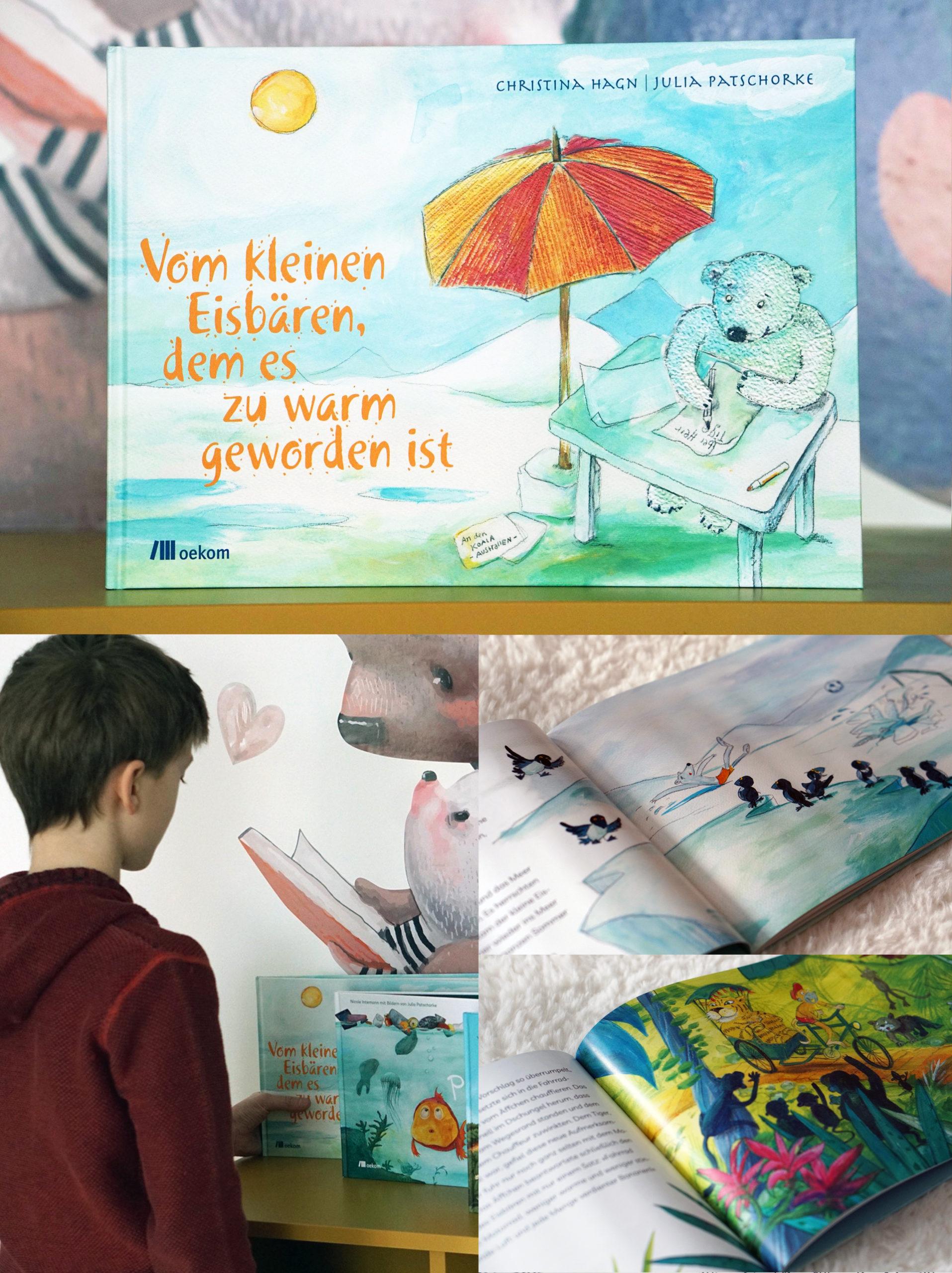 Kinderbuch Vom kleinen Eisbären, dem es zu warm geworden ist oekom Verlag